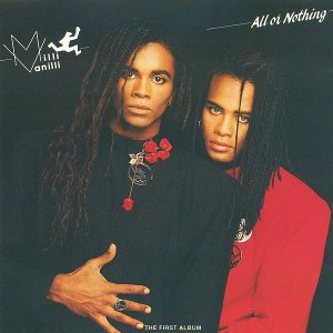 Download Milli Vanilli All Or Nothing sheet music free