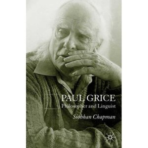 Cover of Siobhan Chapman's book on Paul Grice, philosopher and linguist