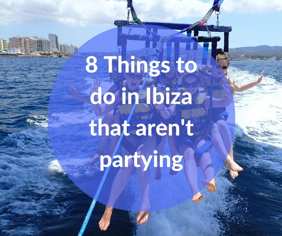 8 things to do in Ibiza that arent partying  She Gets Around