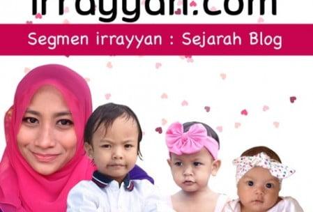 SEGMEN IRRAYYAN | SEJARAH BLOG SHEHANZSTUDIO.COM