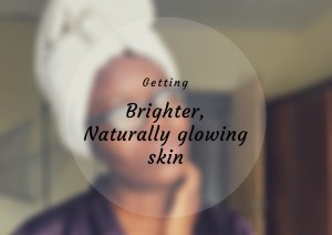Sheisnaturallybronze Brighter naturally glowing skin