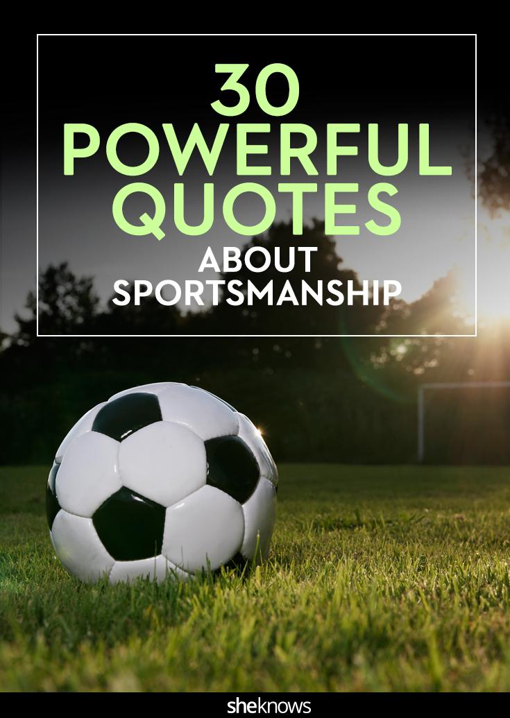 Quotations About Sportsmanship : quotations, about, sportsmanship, Quotes, About, Sportsmanship, Teach, Important, Lessons, SheKnows