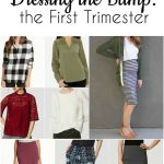 Dressing the Bump: First Trimester
