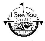 I See You (Not I. C. U.)
