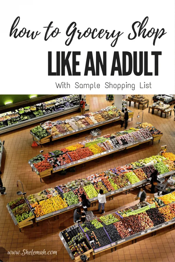How to grocery shop like an adult. Don't just get whatever sounds good, learn how to have a plan for what you buy and what meals you'll make with it #adulting #mealplanning