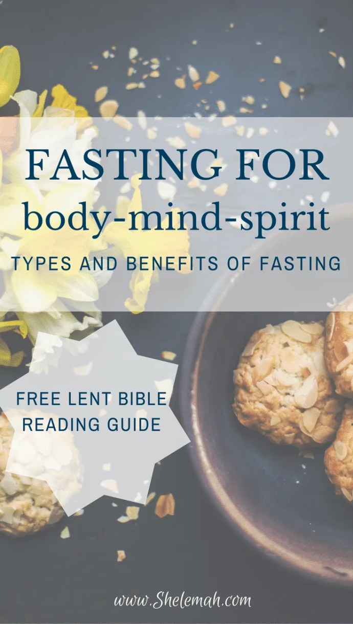Fasting for body-mind-spirit health with free Lent Bible reading guide