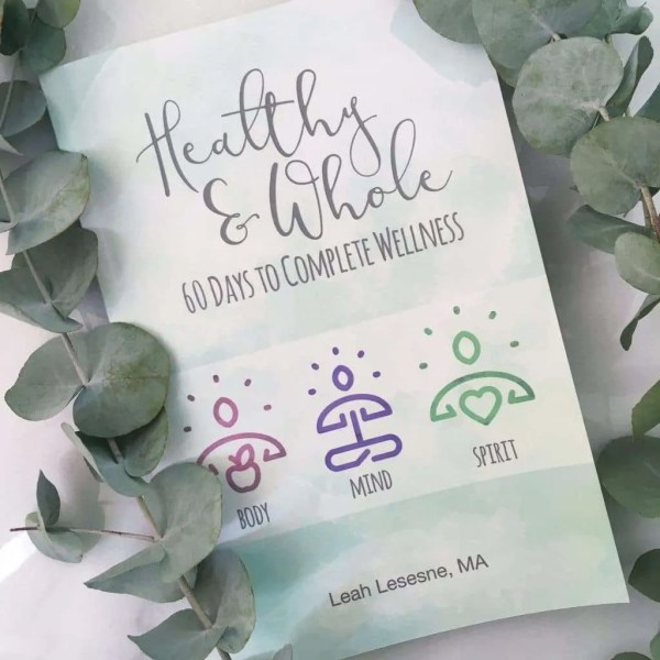 Healthy and Whole by Leah Lesesne