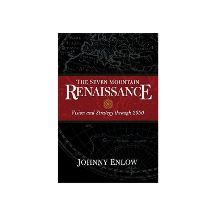 The Seven Mountain Renaissance by Johnny Enlow