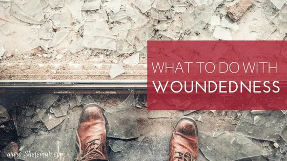 how to heal from our wounded places