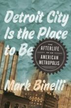 detroit city place to be
