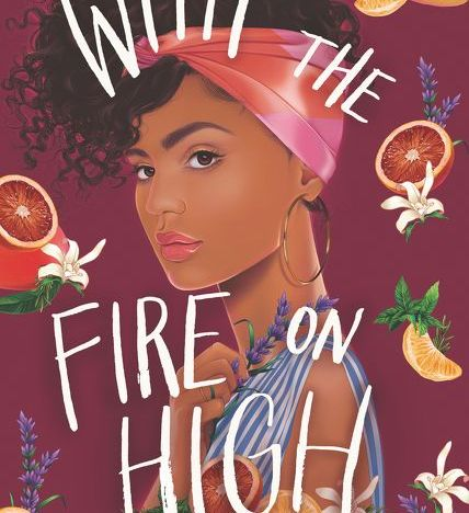 Book Review: 'With the Fire on High' by Elizabeth Acevedo