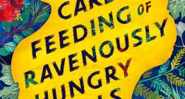 Book Review: 'The Care and Feeding of Ravenously Hungry Girls' by Anissa Gray