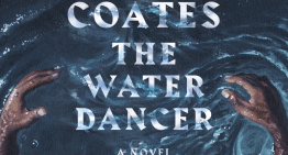 Book Review: 'The Water Dancer' by Ta-Nehisi Coates