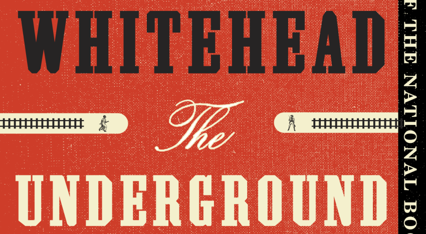 Book Review: 'The Underground Railroad' by Colson Whitehead