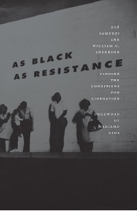 Over the course of United States history, resistance against oppression and the gains made from various struggles for everyone's equality have often been Black led. However, liberal politics and the lack of strong leftist political power are two problems impeding the continued progress of Black America. Expanding on their original essay The Anarchism Of Blackness, Samudzi and Anderson make the case for a new program of transformative politics for Black Americans, one rooted in an anarchistic framework likened to the Black experience itself. This is not a compromising book that negotiates with intolerance. As Black as Resistance is a declaration for everyone who is ready to continue progressing towards liberation for all people.