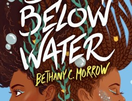 Book Review: 'A Song Below Water' by Bethany C. Morrow