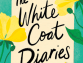 Book Review: 'The White Coat Diaries' by Madi Sinha
