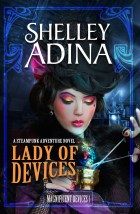 Shelley Adina - A Lady of Devices