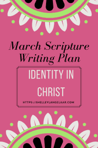 Writing plan monthly challenge who I am in Christ