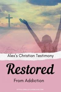 Alex's Christian Testimony