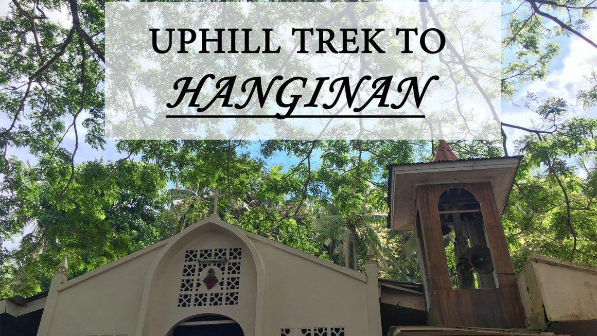 Uphill Trek to Hanginan-Maasin City's Miraculous Pilgrimage Site