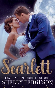 Scarlett Love In Somerset Book 1