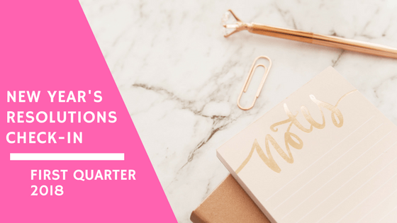 First Quarter Check-In: New Year's Resolutions