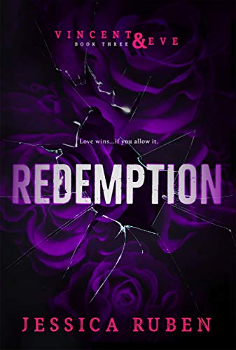 Blog Tour + Review: Redemption (Vincent and Eve Book 3) by Jessica Ruben