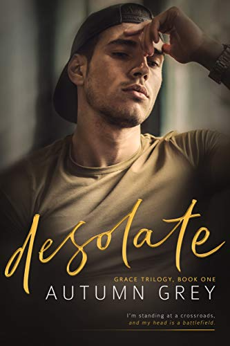 New Release+Review: Desolate (Grace Trilogy, Book One) by Autumn Grey