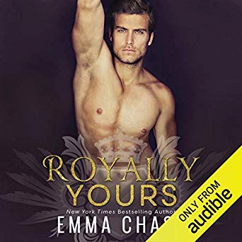 Audio Book Review: Royally Yours by Emma Chase