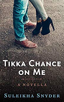 Book Review: Tikka Chance On Me by Suleikha Snyder