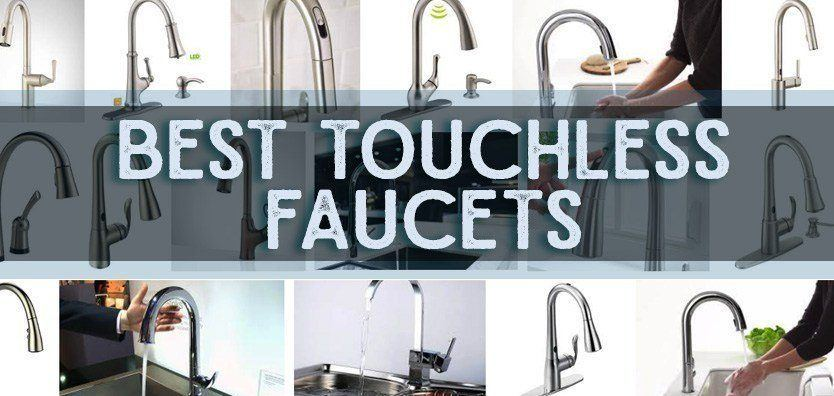 Best Touchless Kitchen Faucet Reviews You Should Know About ...
