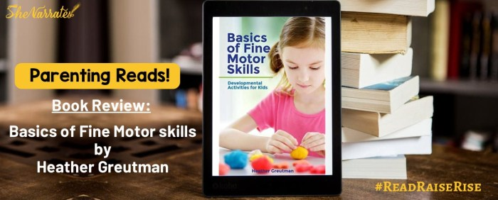 Book Review Basics of Fine Motor Skills by Heather Greutman, a parenting good read book