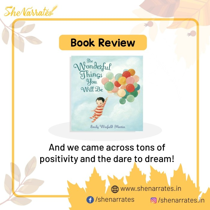 Book review of of the book 'The Wonderful Things you'll be' by the writer illustrator Emily Winfield Martin