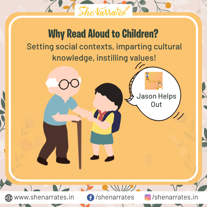 One powerful reason of reading aloud books to kids- It helps in setting social contexts, imparting cultural knowledge, instilling values