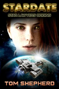 STARDATE (Star Lawyers Origins Book 1)