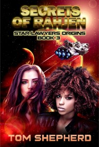 Secrets of Rahjen (Star Lawyers Origins Book 3)