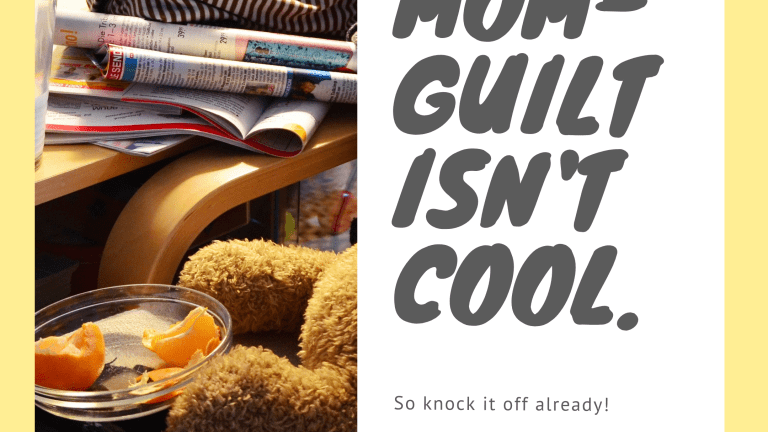 "I'm over ""Mom guilt"""