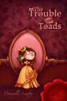 The Trouble With Toads (The Secret Stepsister Society, #1)