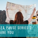 Purpose & Pause Series 2