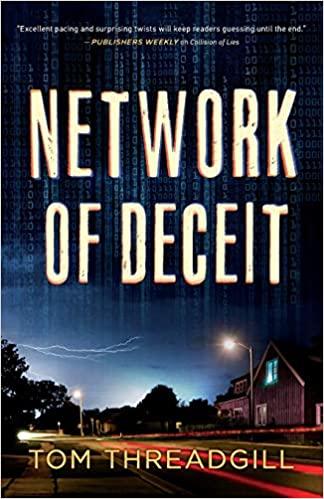 Network of Deceit, Tom Threadgill, crime thriller review