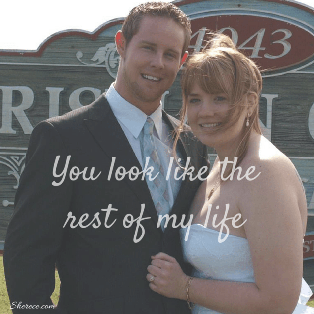 """Cute newlyweds standing embraced with the quote """"You look like the rest of my life."""""""