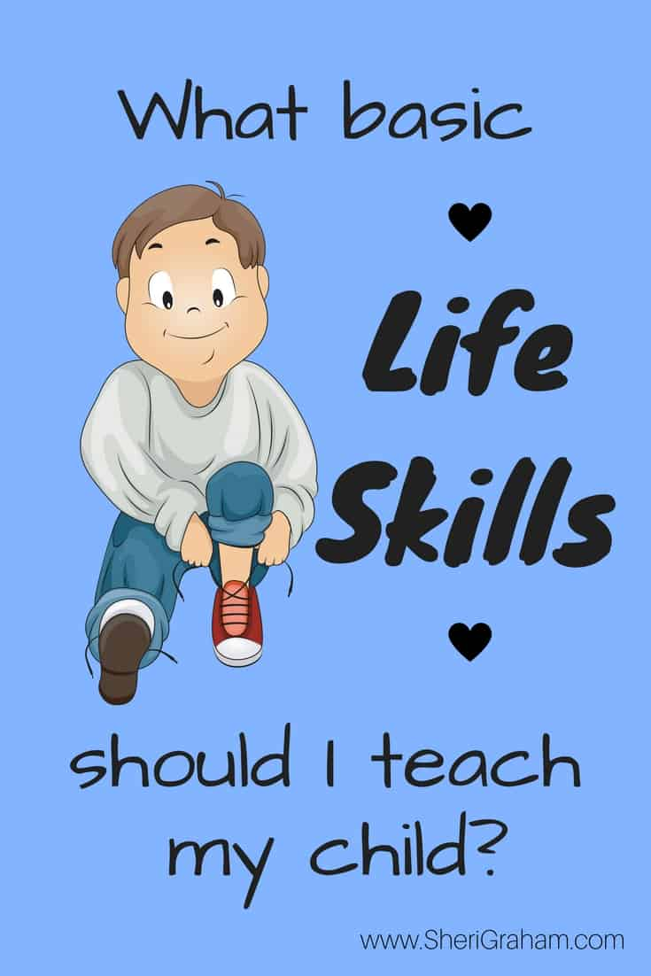 What basic life skills should I teach my child Skill Trek Review  Sheri Graham Helping you