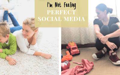 I'm Not Feeling Perfect Social Media