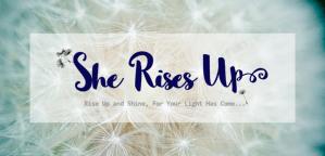 She Rises Up