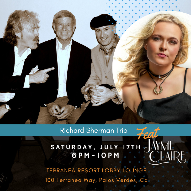 Richard Sherman Trio with Jayme Claire back at Terranea July 2021