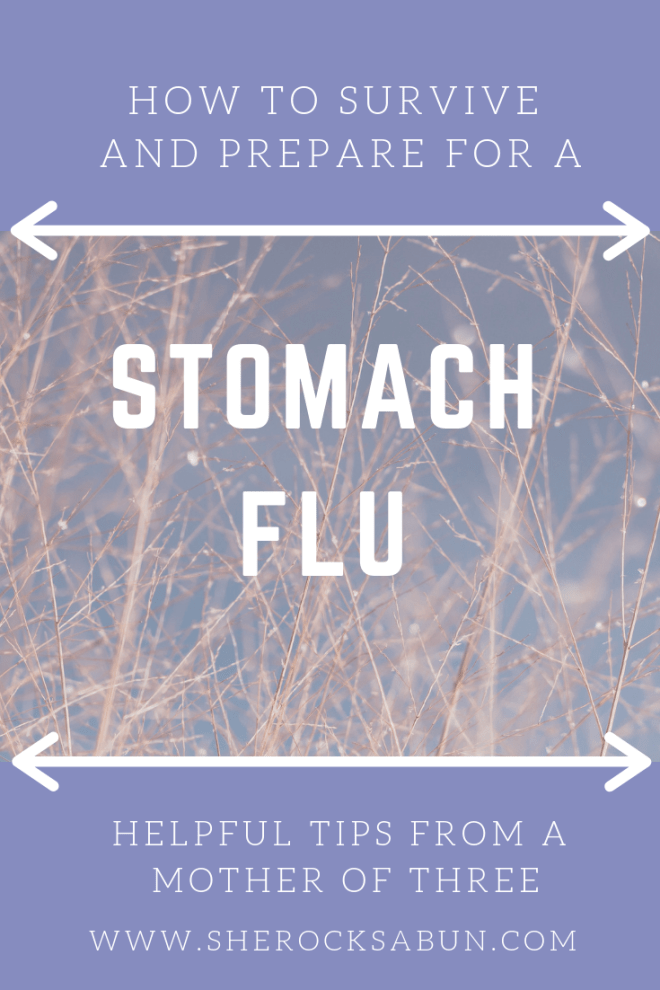Stomach flues are a nightmare! Here are some tried and tested tips and tricks on how to prepare for and survive the stomach flu. #stomachbug #gastro
