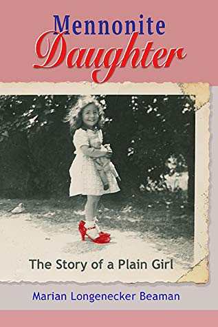 Mennonite Daughter, memoir, Mennonite childhood