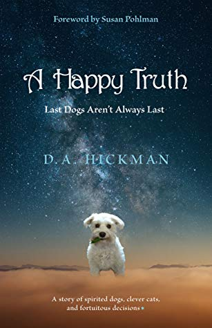 A Happy Truth, memoir, animals, people who love animals,