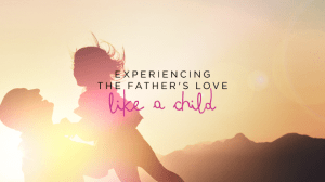 father, daughter, love, unconditional love,